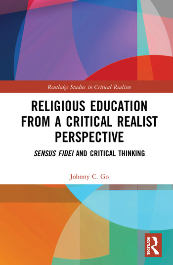 Religious Education from a Critical Realist Perspective Sensus Fidei and Critical Thinking book cover