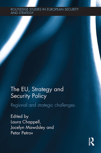 The EU, Strategy and Security Policy Regional and Strategic Challenges book cover