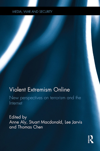 Violent Extremism Online New Perspectives on Terrorism and the Internet book cover