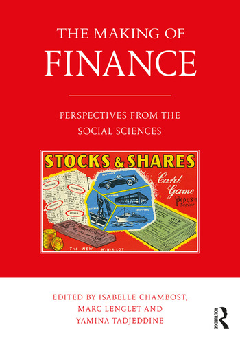 The Making of Finance Perspectives from the Social Sciences book cover