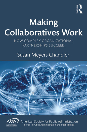Making Collaboratives Work How Complex Organizational Partnerships Succeed book cover