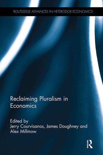 Reclaiming Pluralism in Economics book cover