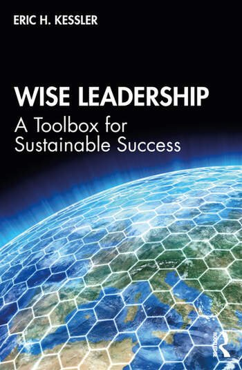 Wise Leadership A Toolbox for Sustainable Success book cover