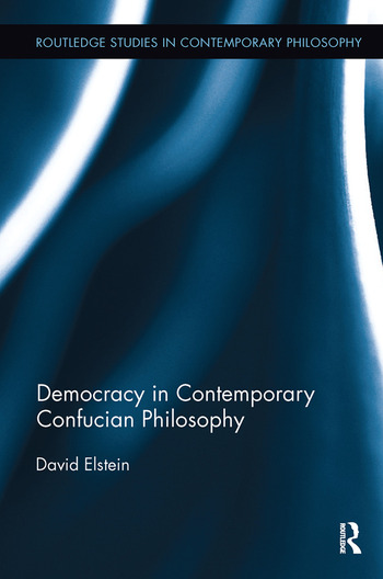 Democracy in Contemporary Confucian Philosophy book cover