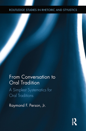 From Conversation to Oral Tradition A Simplest Systematics for Oral Traditions book cover