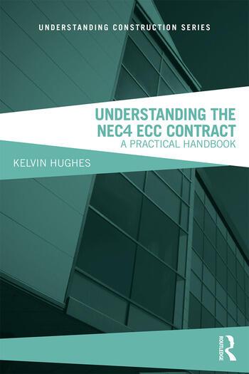 Understanding the NEC4 ECC Contract A Practical Handbook book cover