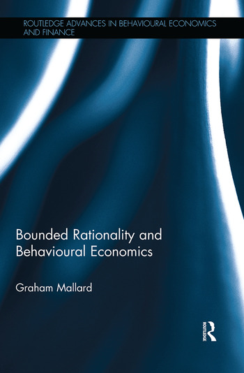 Bounded Rationality and Behavioural Economics book cover