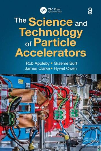 The Science and Technology of Particle Accelerators book cover