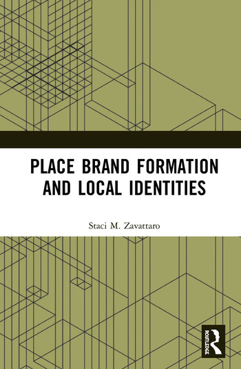 Place Brand Formation and Local Identities book cover