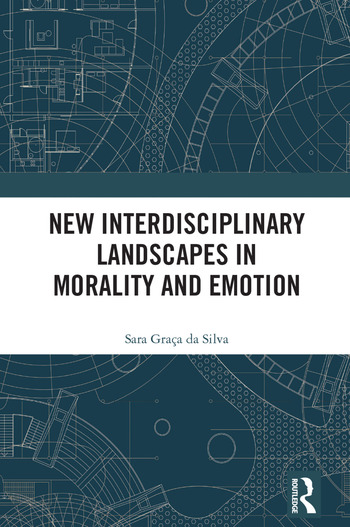 New Interdisciplinary Landscapes in Morality and Emotion book cover