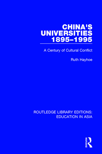 China's Universities, 1895-1995 A Century of Cultural Conflict book cover