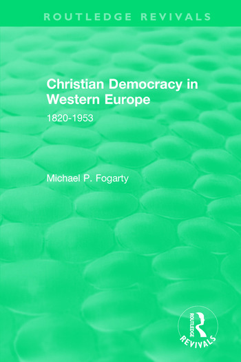 Routledge Revivals: Christian Democracy in Western Europe (1957) 1820-1953 book cover