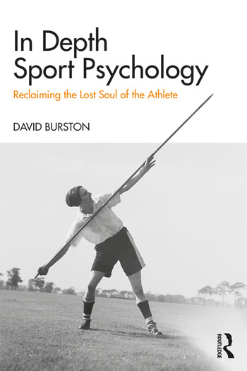 In-Depth Sport Psychology Reclaiming the Lost Soul of the Athlete book cover