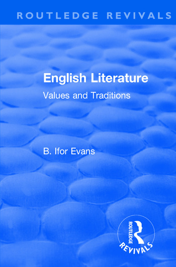 Routledge Revivals: English Literature (1962) Values and Traditions book cover