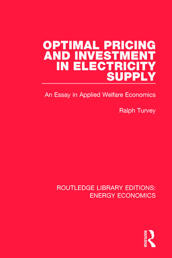 Optimal Pricing and Investment in Electricity Supply An Esay in Applied Welfare Economics book cover