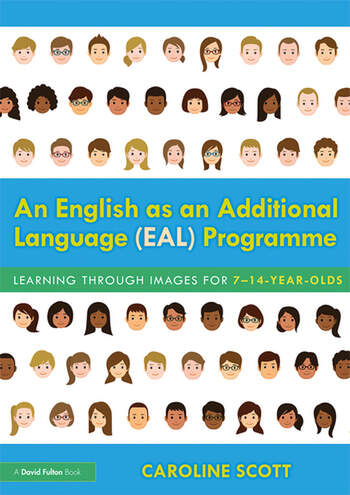 An English as an Additional Language (EAL) Programme Learning Through Images for 7-14 Year Olds book cover