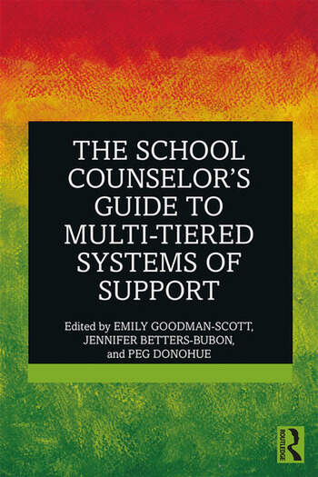 The School Counselor's Guide to Multi-Tiered Systems of Support book cover