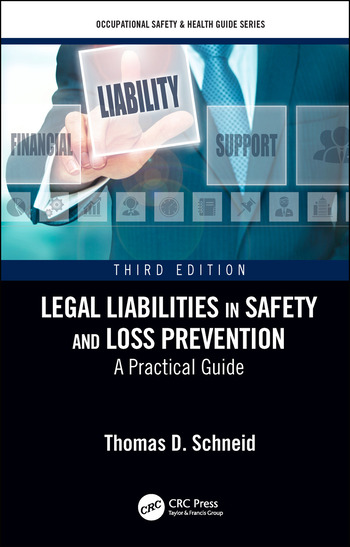 Legal Liabilities in Safety and Loss Prevention A Practical Guide, Third Edition book cover