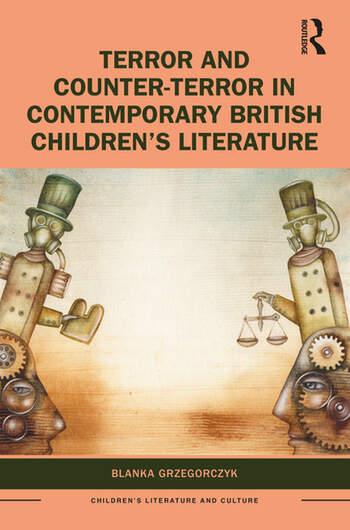Terror and Counter-Terror in Contemporary British Children's Literature book cover
