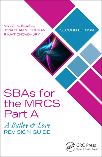 SBAs for the MRCS Part A: A Bailey & Love Revision Guide book cover