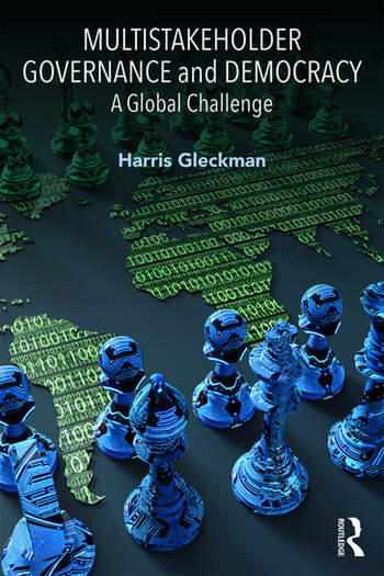 Multistakeholder Governance and Democracy A Global Challenge book cover