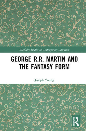 George R.R. Martin and the Fantasy Form book cover