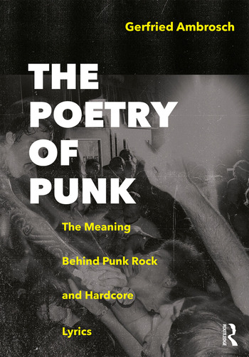The Poetry of Punk The Meaning Behind Punk Rock and Hardcore Lyrics book cover