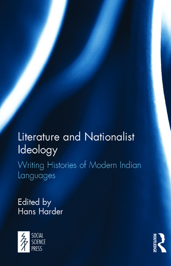 Literature and Nationalist Ideology Writing Histories of Modern Indian Languages book cover