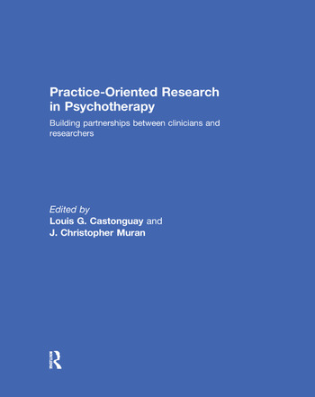 Practice-Oriented Research in Psychotherapy Building partnerships between clinicians and researchers book cover
