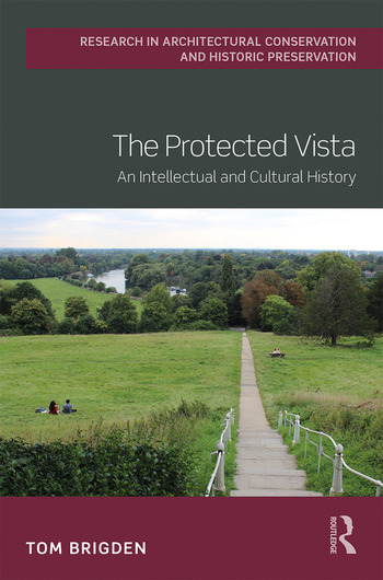 The Protected Vista An Intellectual and Cultural History book cover