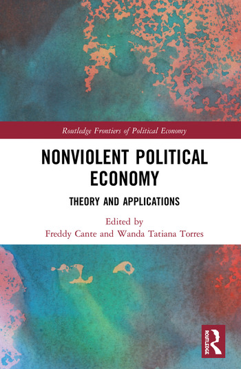 Nonviolent Political Economy Theory and Applications book cover