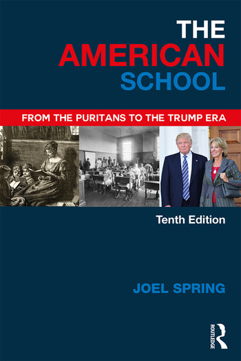 The American School From the Puritans to the Trump Era book cover