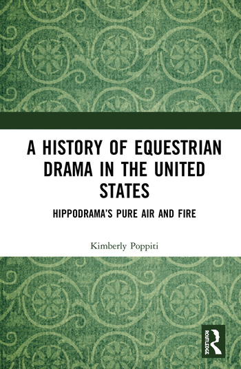 A History of Equestrian Drama in the United States Hippodrama's Pure Air and Fire book cover