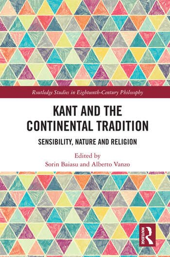 Kant and the Continental Tradition Sensibility, Nature, and Religion book cover
