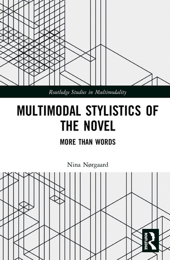 Multimodal Stylistics of the Novel More than Words book cover