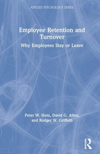 Employee Retention and Turnover Why Employees Stay or Leave book cover