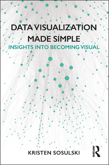 Data Visualization Made Simple Insights into Becoming Visual book cover