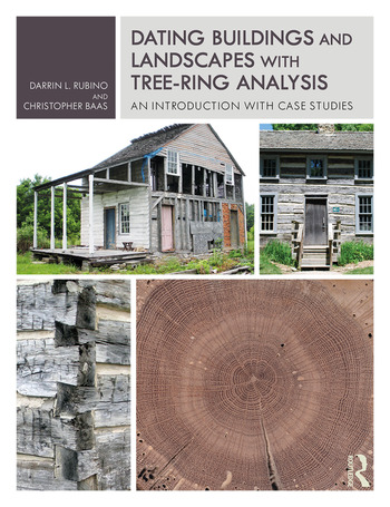 Dating Buildings and Landscapes with Tree-Ring Analysis An Introduction with Case Studies book cover