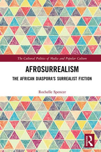 AfroSurrealism The African Diaspora's Surrealist Fiction book cover