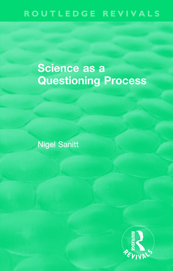 Routledge Revivals: Science as a Questioning Process book cover