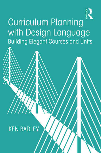 Curriculum Planning with Design Language Building Elegant Courses and Units book cover