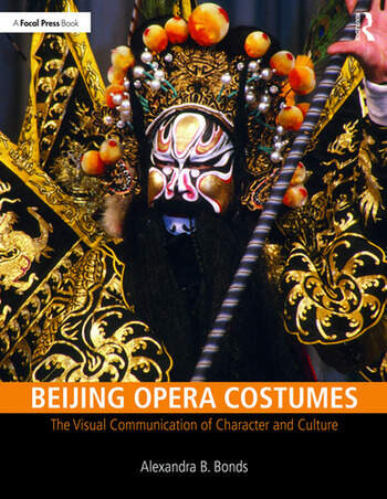 Beijing Opera Costumes The Visual Communication of Character and Culture book cover