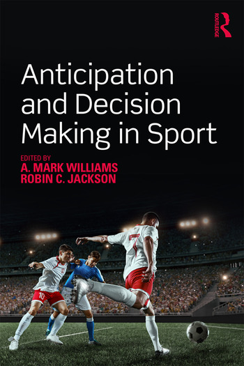 Anticipation and Decision Making in Sport book cover