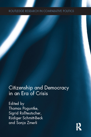 Citizenship and Democracy in an Era of Crisis Essays in honour of Jan W. van Deth book cover