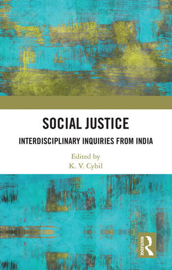 Social Justice Inter-disciplinary Inquiries From India book cover