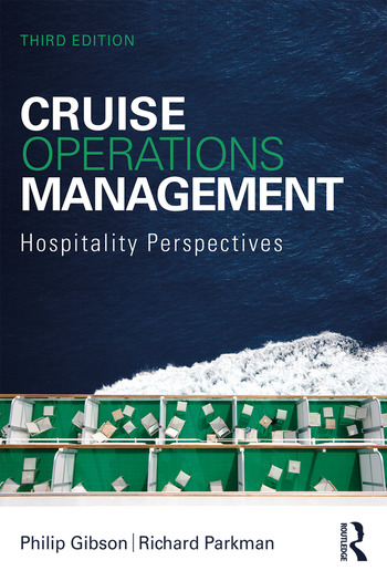 Cruise Operations Management: Hospitality Perspectives