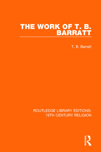 The Work of T  B  Barratt: 1st Edition (Paperback) - Routledge