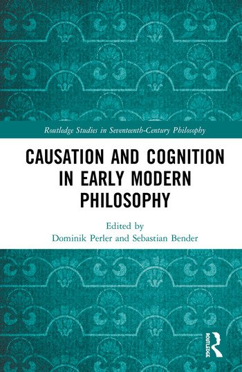 Causation and Cognition in Early Modern Philosophy book cover
