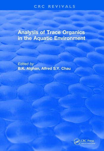 Analysis of Trace Organics in the Aquatic Environment book cover