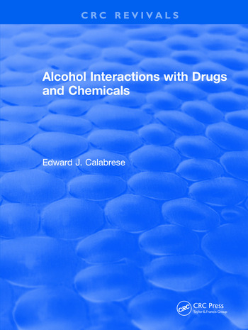 Alcohol Interactions with Drugs and Chemicals book cover